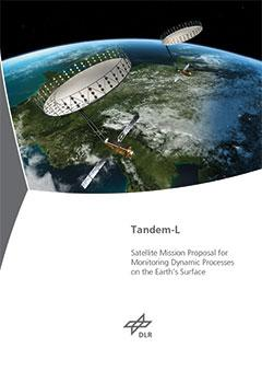 Cover - Tandem-L - Satellite mission proposal for monitoring dynamic processes on the Earth's surface