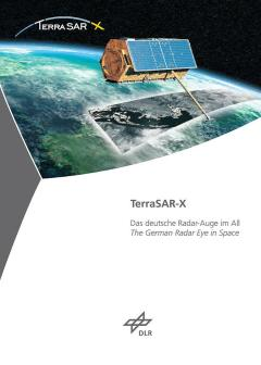 TerraSAR-X - The German Radar Eye in Space