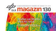 DLR-Magazin 130 – Streifen um Streifen. Stück für Stück.