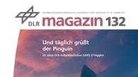 DLR-Magazin 132 - Und täglich grüßt der Pinguin