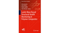 Lamb%2dWave Based Structural Health Monitoring in Polymer Composites
